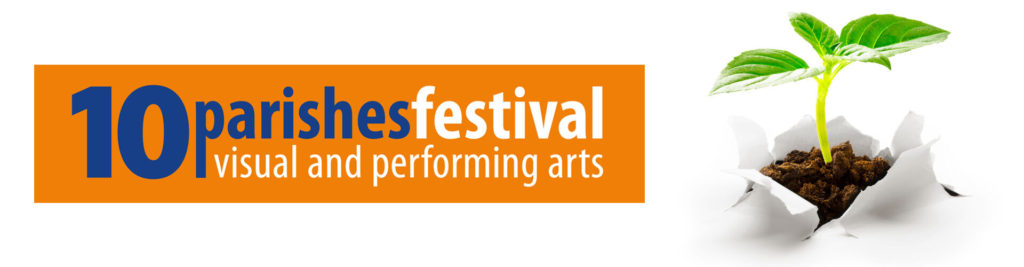 10 Parishes Festival of visual and performing arts